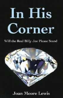 In His Corner: Will the Real Billy Joe Please Stand - Joan Lewis