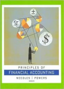 Needles Princples Of Financial Accounting With Hm Accounting Cd And Smarthinking Ninth Edition - Belverd E. Needles Jr.