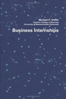 Business Internships - Michael Griffin