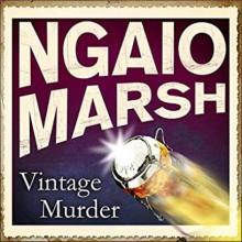Vintage Murder - Ngaio Marsh, James Saxon