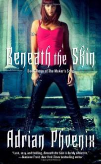 Beneath the Skin - Adrian Phoenix