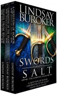 The Swords & Salt Collection, Tales 1-3 (Swords and Salt) - Lindsay Buroker