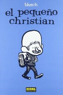 El pequeño Christian - Blutch