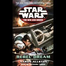 Star Wars: The New Jedi Order: Enemy Lines I: Rebel Dreams - Aaron Allston, Alexander Adams, Random House Audio