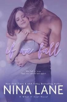 If We Fall - Nina Lane