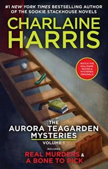 The Aurora Teagarden Mysteries Omnibus 1 - Charlaine Harris