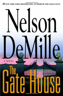 The Gate House - Nelson DeMille
