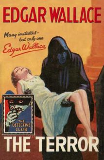 The Terror - Edgar Wallace,Martin Edwards