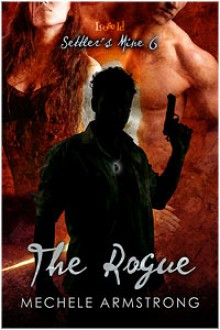 The Rogue - Mechele Armstrong