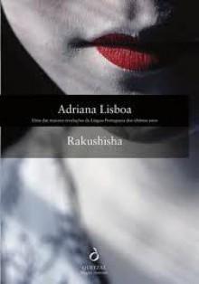 Rakushisha - Adriana Lisboa