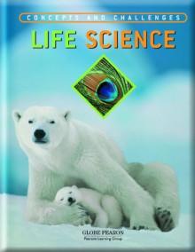 Life Science: Concepts and Challenges - Leonard Bernstein, Martin Schachter, Alan Winkler, Stanley Wolfe