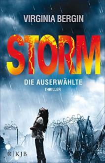 Storm - Die Auserwählte - Virginia Bergin,Sabine Reinhardus