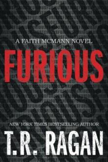 Furious (Faith McMann) - T.R. Ragan