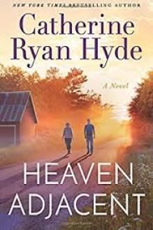 Heaven Adjacent - Catherine Ryan Hyde