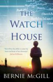 The Watch House - Bernie Mcgill