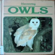 Discovering Owls - Robert Burton