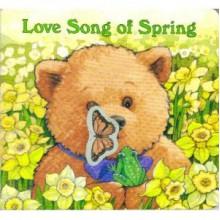 Love Song Of Spring - Margaret Wise Brown, Susan Jeffers