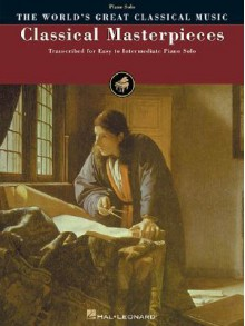 Classical Masterpieces - Various, Hal Leonard Publishing Corporation