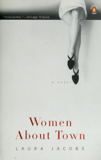 Women About Town - Laura Jacobs