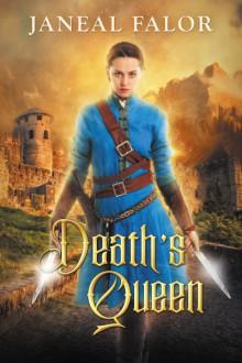 Death's Queen - Janeal Falor