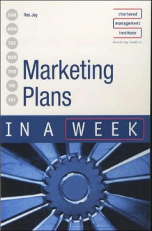 Marketing Plans in a Week - Ros Jay
