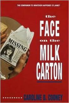 The Face on the Milk Carton (Janie Johnson Series #1) -