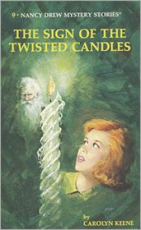The Sign of the Twisted Candles (Nancy Drew Series #9) -