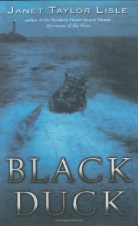 Black Duck - Janet Taylor Lisle