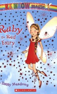 Ruby the Red Fairy - Georgie Ripper,Daisy Meadows