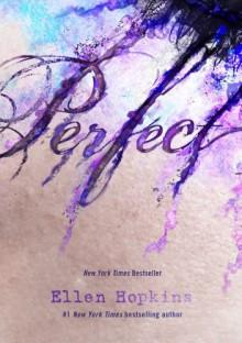 Perfect - Ellen Hopkins