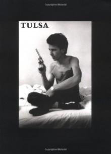 Tulsa - Larry Clark