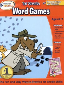 Hooked on Phonics 1st Grade Word Games Workbook - Hooked on Phonics Staff,Hooked On Phonics.