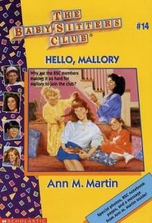 Hello, Mallory - Ann M. Martin