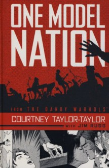 One Model Nation - Courtney Taylor-Taylor, Jim Rugg