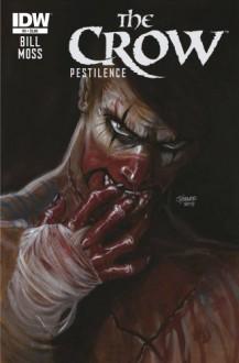 Crow Pestilence #3 - Frank Bill, Drew Moss
