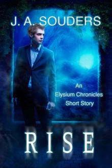Rise - J.A. Souders