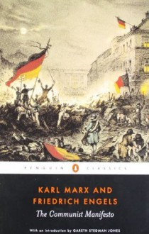 The Communist Manifesto - Karl Marx, Friedrich Engels, Gareth Stedman Jones