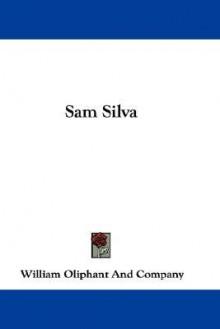 Sam Silva - William Oliphant & Co Publishers