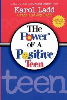 Power of a Positive Teen - Karol Ladd