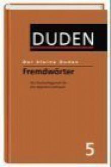 Der kleine Duden, 6 Bände, Band 5: Fremdwörter - Dudenredaktion