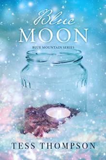 Blue Moon - Tess Thompson
