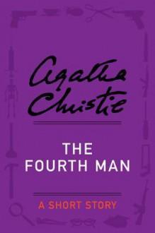 The Fourth Man - Agatha Christie