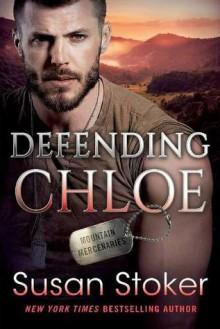 Defending Chloe - Susan Stoker