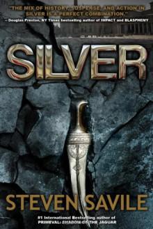 Silver (An Ogmios Team Adventure) - Steven Savile