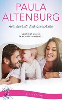 Her Secret, His Surprise - Paula Altenburg