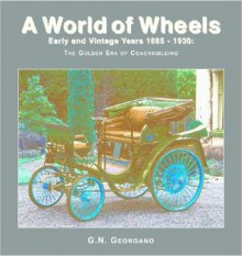 Early and Vintage Years 1886-1930: The Golden Era of Coachbuilding - Mason Crest Publishers