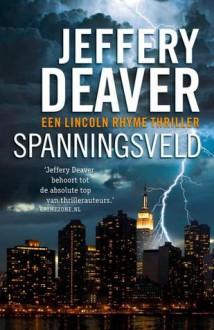 Spanningsveld - Jeffery Deaver
