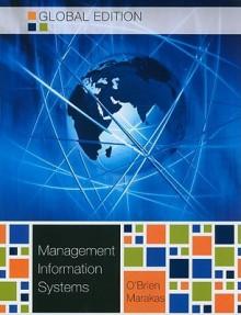 Management Information Systems - James O'Brien O'Brien, George Marakas
