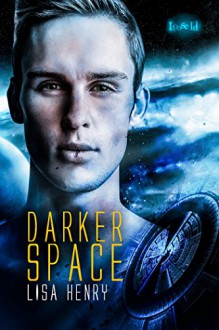 Darker Space - Lisa Henry