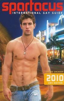 Spartacus International Gay Guide 2010 (Multilingual Edition) - Briand R. Bedford-Eichler